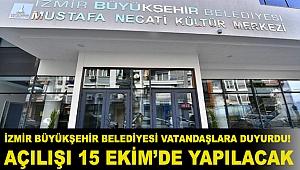 İzmir Büyükşehir Belediyesi Vatandaşlara Duyurdu! Açılışı 15 Ekim'de Yapılacak